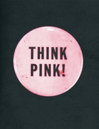 "2010, ""Think Pink"" Curated by Beth DeWoody, Gavlak, Palm Beach"